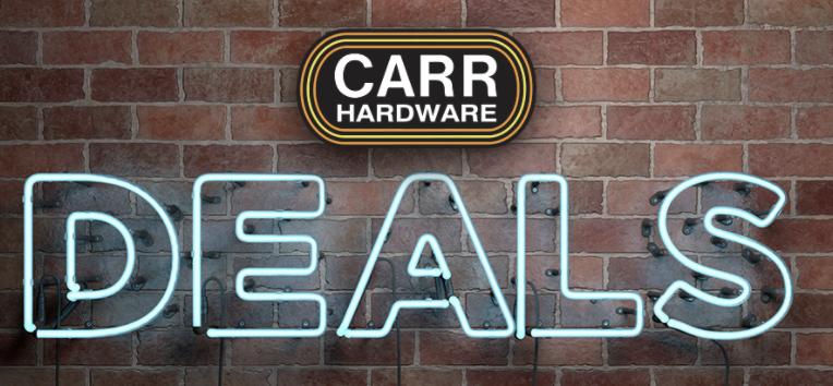 Deals at Carr Hardware